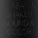 New Music Monday: Alabama Shakes — Sound & Color