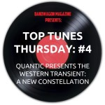 Top Tunes Thursday: Quantic Presents The Western Transient — A New Constellation
