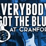 Everbody's Got The Blues at Cranford's